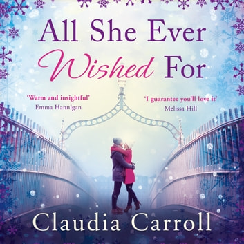 All She Ever Wished For audiobook by Claudia Carroll