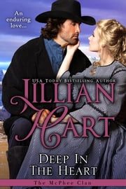 Deep In The Heart ebook by Jillian Hart