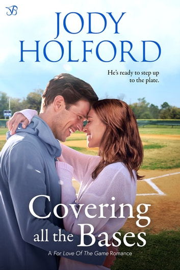 Covering All the Bases ebook by Jody Holford