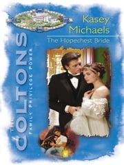 The Hopechest Bride ebook by Kasey Michaels