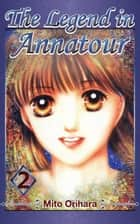 The Legend in Annatour 2 ebook by Mito Orihara