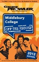 Middlebury College 2012 ebook by Maggie Carter