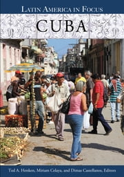 Cuba ebook by Ted A. Henken Ph.D.,Miriam Celaya,Dimas Castellanos