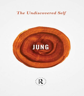 The Undiscovered Self ebook by Carl Gustav Jung