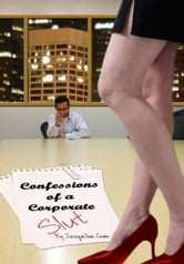 Confessions of A Corporate Slut ebook by Jacqueline Gum