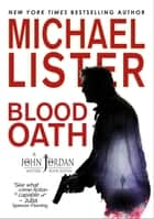 Blood Oath ebook by Michael Lister