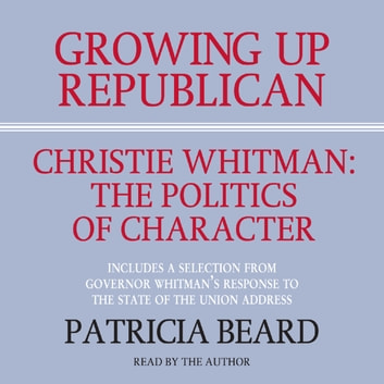 GROWING UP REPUBLICAN audiobook by Patricia Beard
