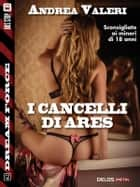 I cancelli di Ares ebook by Andrea Valeri