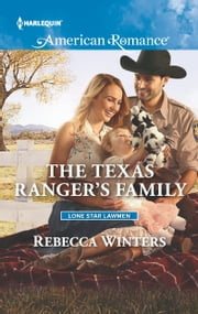 The Texas Ranger's Family ebook by Rebecca Winters