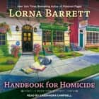 Handbook for Homicide audiobook by Lorna Barrett