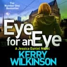Eye for an Eye audiobook by Kerry Wilkinson