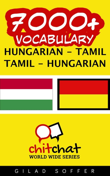 7000+ Vocabulary Hungarian - Tamil ebook by Gilad Soffer