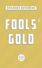 Fools' Gold - A Library of America eBook Classic ebook by Dolores Hitchens
