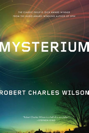 Mysterium ebook by Robert Charles Wilson