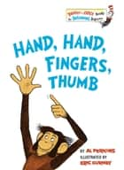 Hand, Hand, Fingers, Thumb ebook by Al Perkins, Eric Gurney