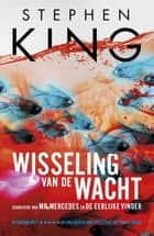 Wisseling van de wacht ebook by Annemarie Lodewijk, Stephen King