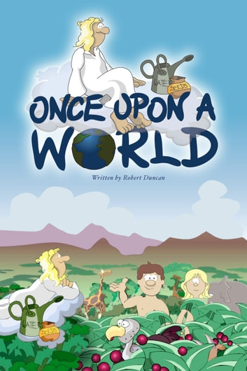 Once Upon a World ebook by Robert Duncan