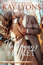 The Nanny's Secret ebook by Kay Lyons