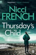 Thursday's Child - A Frieda Klein Novel (4) ebook by