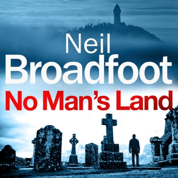 No Man's Land - A fast-paced thriller with a killer twist audiobook by Neil Broadfoot