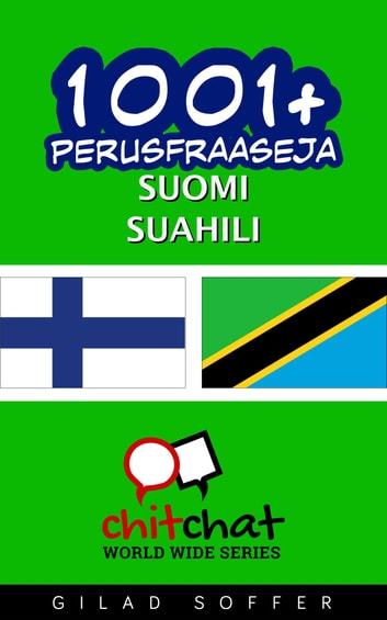 1001+ perusfraaseja suomi - Suahili ebook by Gilad Soffer