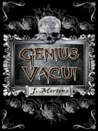 Genius Vacui eBook by J. Mertens
