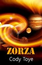 Zorza ebook by Cody Toye