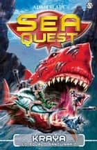 Kraya. Lo squalo sanguinario - Sea Quest vol. 4 ebook by Adam Blade, Laura Serra