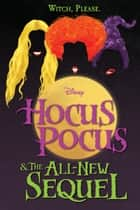 Hocus Pocus and The All-New Sequel ebook by A. W. Jantha