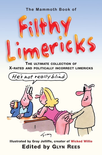 The Mammoth Book of Filthy Limericks ebook by Glyn Rees