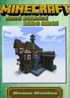 Minecraft Build Medieval Buildings Guide ebook by Game Ultımate Game Guides