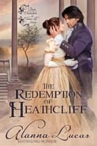 The Redemption of Heathcliff ebook by