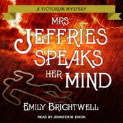Mrs. Jeffries Speaks Her Mind audiolibro by Emily Brightwell