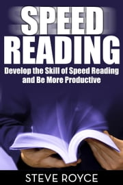 Speed Reading ebook by Steve Royce