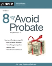 8 Ways to Avoid Probate ebook by Mary Randolph
