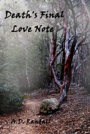 Death's Final Love Note ebook by A. D Randall
