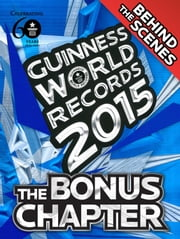 Guinness World Records 2015 Bonus Chapter ebook by Guinness World Records