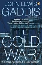 The Cold War ebook by John Lewis Gaddis