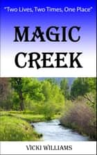 Magic Creek ekitaplar by Vicki Williams