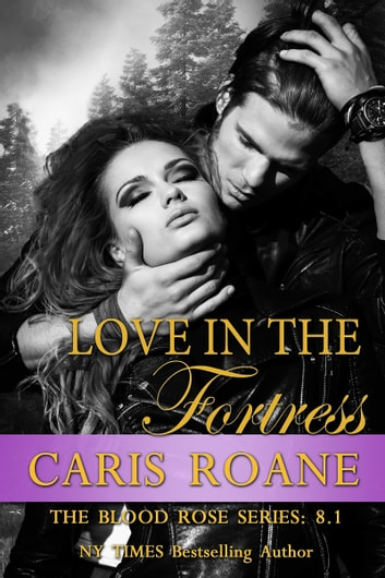 Love in the Fortress ebook by Caris Roane