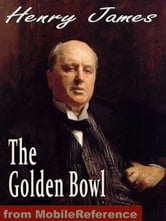 The Golden Bowl (Mobi Classics) ebook by Henry James