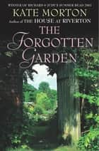 The Forgotten Garden - Sophie Allport limited edition eBook by Kate Morton