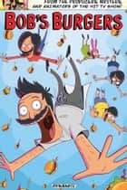 Bob's Burgers Vol. 1 ebook by