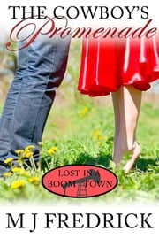 The Cowboy's Promenade ebook by MJ Fredrick