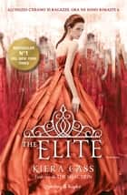 The Elite (versione italiana) ebook by Kiera Cass