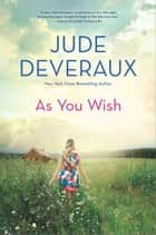 As You Wish 電子書 by Jude Deveraux