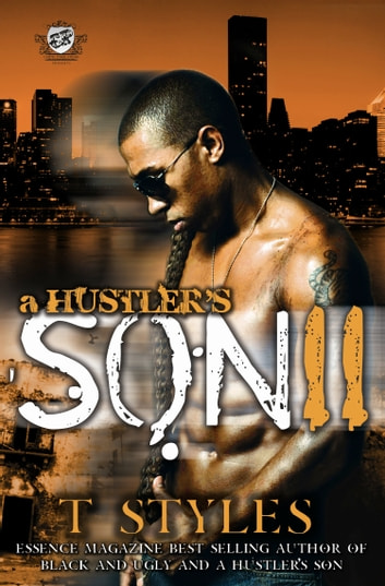 A Hustler's Son 2 (The Cartel Publications Presents) ebook by T. Styles
