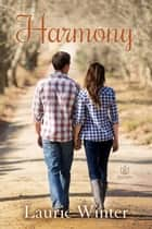 Harmony ebook by Laurie Winter