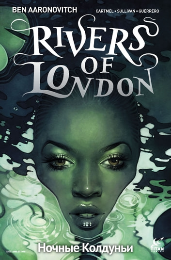 Rivers of London: Night Witch #1 ebook by Ben Aaronovitch,Andrew Cartmel,Lee Sullivan,Luis Guerrero