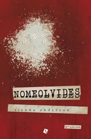 Nomeolvides eBook by Sienna Anderson